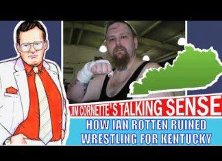 Jim Cornette on How Ian Rotten Ruined Wrestling in Kentucky