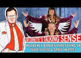 Jim Cornette on The Heavenly Bodies' Wrestling for WWF, WCW & SMW in 1993