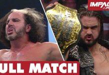 Drew Galloway vs Broken Matt Hardy: FULL MATCH | IMPACT Wrestling Full Matches