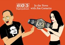 In The News with Jim Cornette (6:05 Superpodcast - Episode 96)