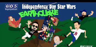 6:05 Superpodcast - Holiday Special: Earthquake / Independence Day Star Wars 2019