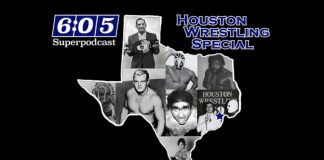 6:05 Superpodcast - Houston Wrestling Special