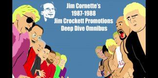 Jim Cornette's 1987-1988 Jim Crockett Promotions Deep Dive Omnibus
