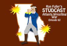 Ron Fuller's Studcast - Episode 62: Atlanta Wrestling War