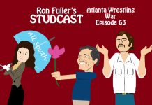Ron Fuller's Studcast - Episode 63: Atlanta Wrestling War #2