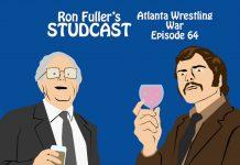 Ron Fuller's Studcast - Episode 64: Atlanta Wrestling War #3